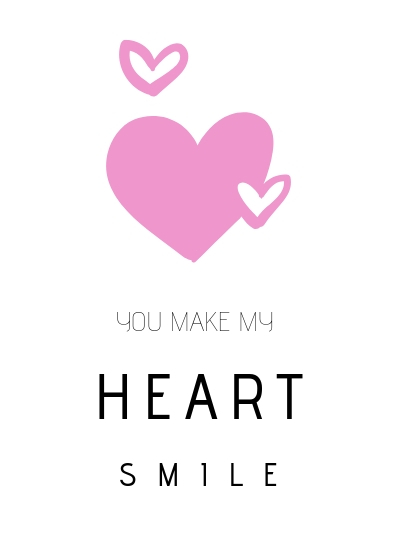 You make my heart smile Freebie