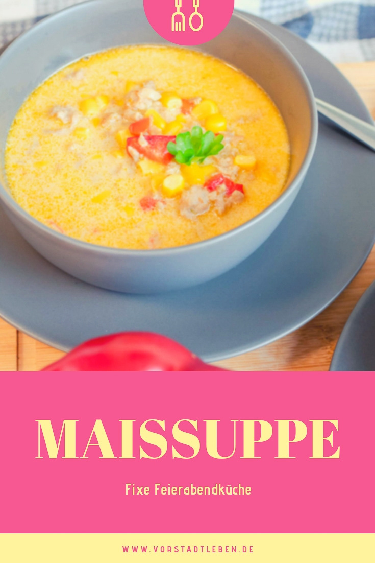 Maissuppe Fixe Feierabendküche - Rezept